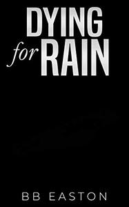 Dying for Rain