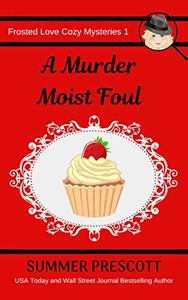 A Murder Moist Foul