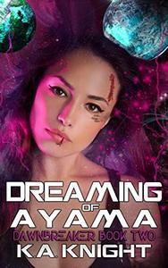 Dreaming of Ayama