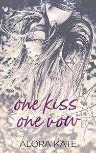 One Kiss One Vow