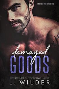 Damaged Goods: The Redemption Series