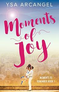 Moments of Joy