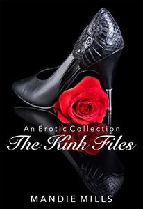 The Kink Files: An Erotic Collection