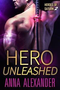 Hero Unleashed