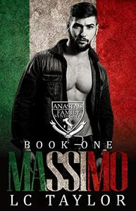 Massimo: The Anastasi Family Syndicate Book One : Social Rejects Syndicate