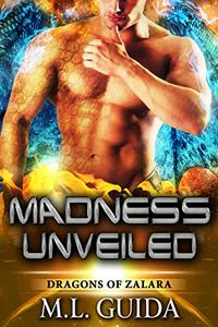 Madness Unveiled: A Scifi Alien Romance