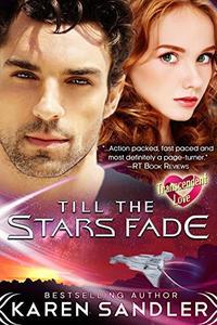Till the Stars Fade: Transcendent Love Book 3