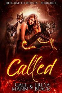 Called: A Reverse Harem Shifter Romance