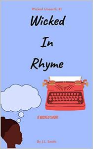 Wicked In Rhyme: A Wicked Short