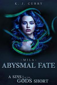 Abysmal Fate: A Dark Epic Fantasy Short