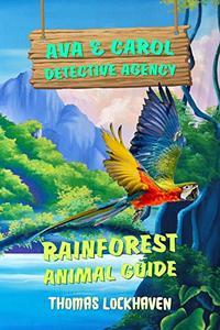 Ava & Carol Detective Agency: Rainforest Animal Guide