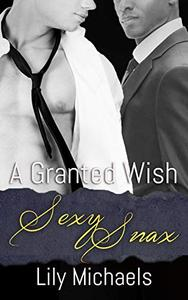 A Granted Wish