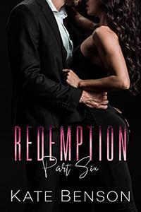 Redemption: Part Six