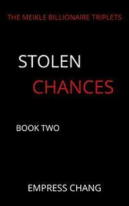 Stolen Chances