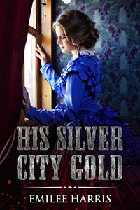 His Silver City Gold
