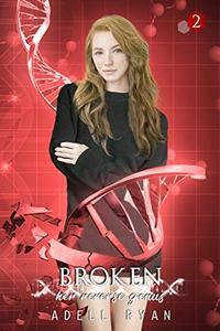 Broken: A Reverse Harem Romance