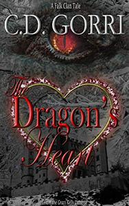 The Dragon's Heart: A Falk Clan Tale