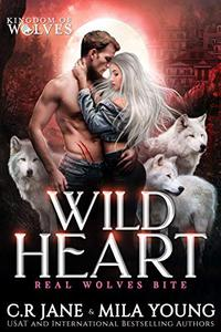 Wild Heart: A Rejected Mate Romance