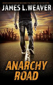 Anarchy Road: A Jake Caldwell Thriller