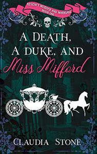 A Death, A Duke, And Miss Mifford