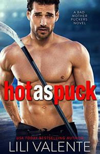 Hot as Puck: A Sexy Standalone Romantic Comedy