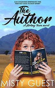 The Author: A Slow Burn Steamy Small Town Romance
