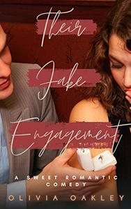 Their Fake Engagement: A Friends to Lovers Story