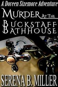 Murder At The Buckstaff Bathhouse