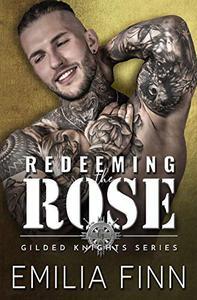 Redeeming The Rose