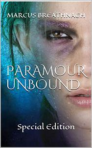 PARAMOUR UNBOUND: Special Edition