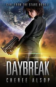 Girl from the Stars Book 1- Daybreak