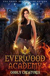Everwood Academy: Godly Creatures