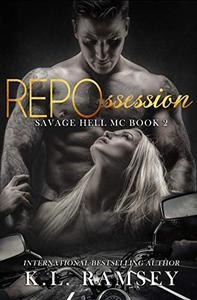 REPOssession: Savage Hell MC Book 2