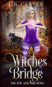 Witches Bridge: a shifter & witch urban fantasy/paranormal romance