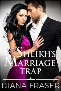The Sheikh's Marriage Trap