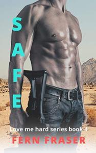 SAFE: Love me hard series