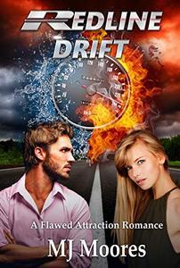 Redline Drift: A Flawed Attraction Romance