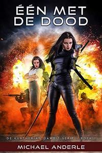 Één met de dood: De Kurtherian Gambit serie Boek # 1