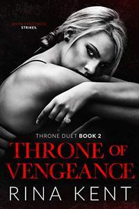 Throne of Vengeance: An Arranged Marriage Mafia Romance