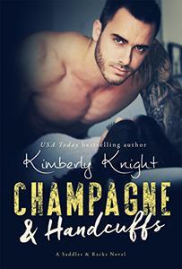 Champagne & Handcuffs: A Cop Romance