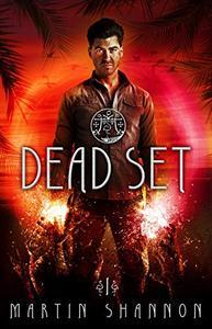 Dead Set: A Florida Urban Fantasy Thriller