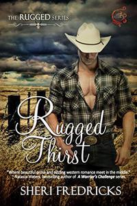Rugged Thirst