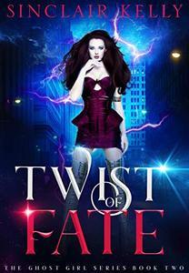 Twist of Fate: A PNR, Why Choose Novel