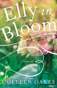 Elly in Bloom: A Novel