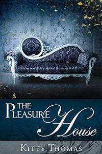 The Pleasure House