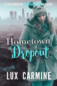 Hometown Dropout: A Contemporary WhyChoose YA Reverse Harem Romance