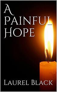 A Painful Hope