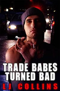 Trade Babes Turned Bad