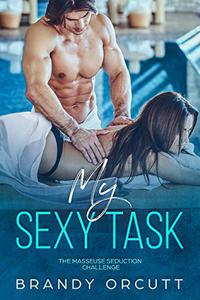 My Sexy Task: The Masseuse Seduction Challenge