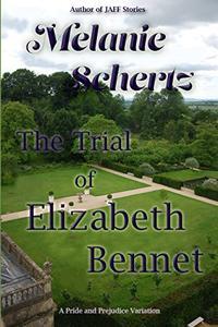 The Trial of Elizabeth Bennet